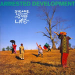 Arrested Development - 3 Years, 5 Months, & 2 Days In The Life Of...