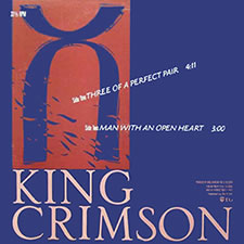 King Crimson Three of a Perfect Pair single