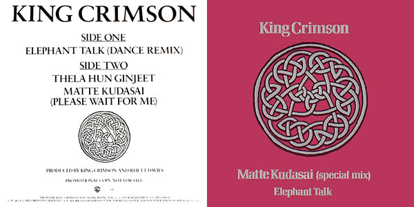 King Crimson 1981 singles: Elephant Talk and Matte Kudasai