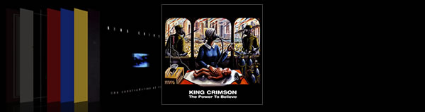 King Crimson The Power to Believe